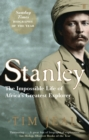 Image for Stanley  : the impossible life of Africa's greatest explorer
