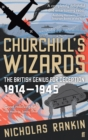 Image for Churchill's wizards  : the British genius for deception, 1914-1945