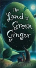 Image for The Land of Green Ginger