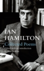 Image for Ian Hamilton collected poems