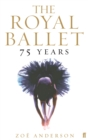 Image for The Royal Ballet  : 75 years