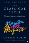 Image for The classical style  : Haydn, Mozart, Beethoven