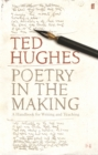 Image for Poetry in the making  : a handbook for writing and teaching