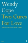 Image for Two cures for love  : selected poems 1979-2006