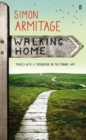 Image for Walking home  : travels with a troubadour on the Pennine Way