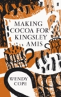 Image for Making cocoa for Kingsley Amis