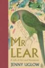 Image for Mr Lear  : a life of art and nonsense
