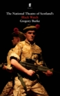 Image for The National Theatre of Scotland's Black Watch