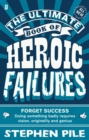 Image for The ultimate book of heroic failures
