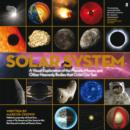 Image for Solar system  : a visual exploration of the planets, moons, and other heavenly bodies that orbit our sun