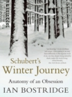 Image for Schubert's winter journey  : anatomy of an obsession