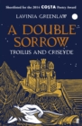 Image for A double sorrow  : Troilus and Criseyde
