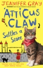Image for Atticus Claw settles a score