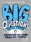 Image for Big questions from little people-- answered by some very big people