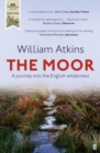 Image for The moor  : a journey into the English wilderness