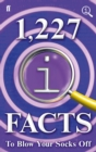 Image for 1,227 QI facts to blow your socks off