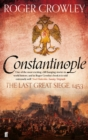 Image for Constantinople  : the last great siege 1453