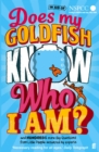 Image for Does my goldfish know who I am?
