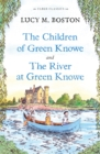 Image for The children of Green Knowe  : and, The river at Green Knowe