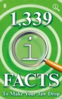 Image for 1,339 QI facts to make your jaw drop