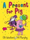 Image for A present for Pig