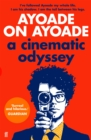Image for Ayoade on Ayoade  : a cinematic odyssey