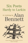 Image for Six poets  : Hardy to Larkin
