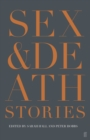 Image for Sex & death: stories