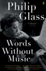 Image for Words without music  : a memoir