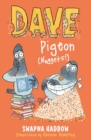 Image for Dave Pigeon's book on how not to get plucked, minced, roasted and served up with ketchup