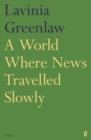 Image for A world where news travelled slowly