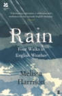 Image for Rain: four walks in English weather