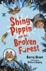 Image for Shiny Pippin and the broken forest