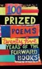 Image for 100 prized poems  : twenty-five years of the Forward Books