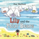 Image for Lily and the polar bears