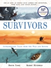 Image for Survivors  : extraordinary tales from the wild and beyond