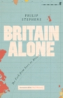 Image for Britain alone  : the path from Suez to Brexit