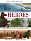 Image for Heroes  : incredible true stories of courageous animals