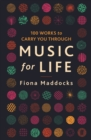 Image for Music for life  : 100 works to carry you through