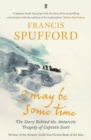 Image for I may be some time  : ice and the English imagination