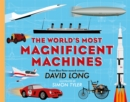 Image for The world's most magnificent machines