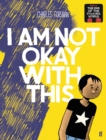 Image for I am not okay with this