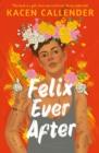 Image for Felix ever after