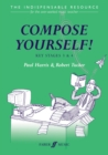 Image for Compose yourself!  : the indispensable resource for the over-worked music teacher