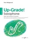 Image for Up-grade!  : light relief between grades: Alto sax grades 2-3