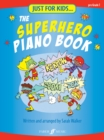 Image for Just For Kids... The Superhero Piano Book