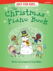 Image for Just For Kids... The Christmas Piano Book