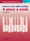 Image for Improve your sight-reading! A piece a week Piano Grade 5