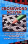 Image for The complete crossword solver  : a guide to solving quick crosswords