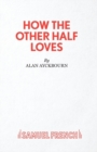 Image for How the Other Half Loves